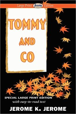 Tommy And Co (Large Print Edition)