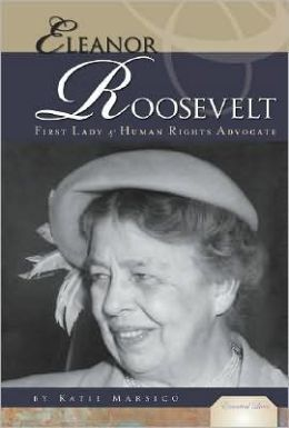Eleanor Roosevelt: First Lady and Human Rights Advocate