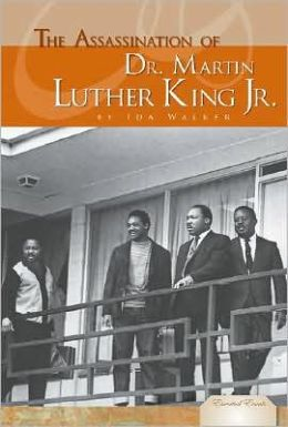 The Assassination of Dr. Martin Luther King Jr