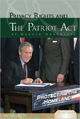 Privacy Rights and the Patriot Act
