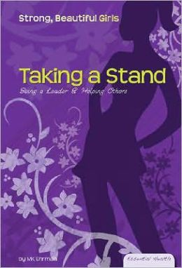 Taking a Stand: Being a Leader and Helping Others