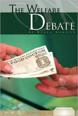 The Welfare Debate