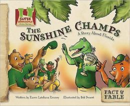 The Sunshine Champs: A Story about Florida