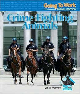 Crime-Fighting Animals