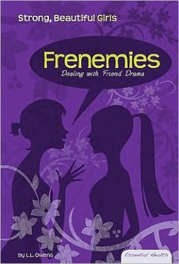 Frenemies: Dealing with Friend Drama