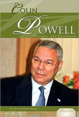 Colin Powell: General and Statesman