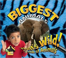 Biggest Animals
