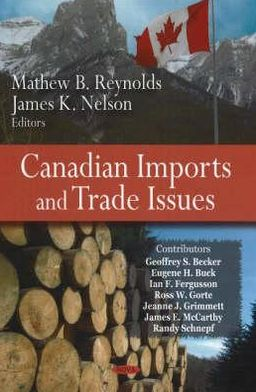 Canadian Imports and Trade Issues