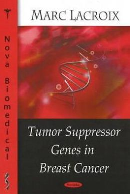 Tumor Suppressor Genes in Breast Cancer