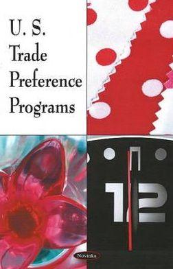 U.S. Trade Preference Programs