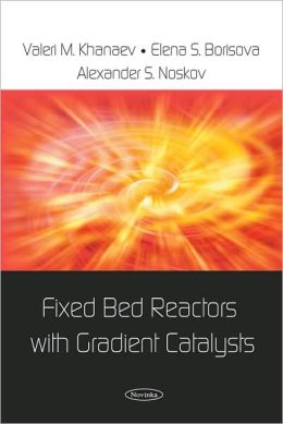 Fixed Bed Reactors with Gradient Catalysts