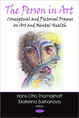 The Person in Art: Conceptual and Pictorial Frames on Art and Mental Health