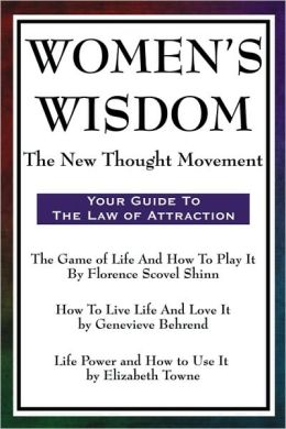 Women's Wisdom: The New Thought Movement
