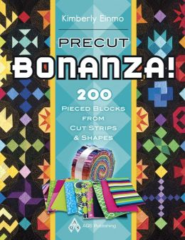 Precut Bonanza! 200 Pieced Blocks from Cut Strips and Shapes