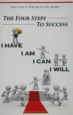 I Have, I Am, I Can, I Will: Four Steps to Success