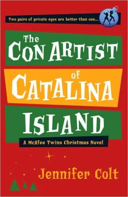 The Con Artist of Catalina Island: A McAfee Twins Christmas Novel