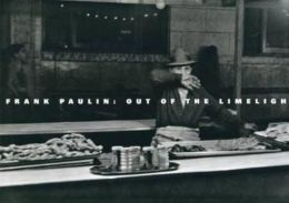 Frank Paulin : Out of the Limelight