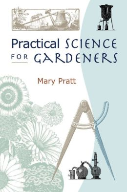 Practical Science For Gardeners