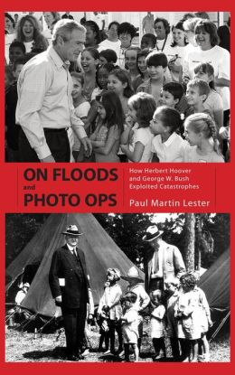 On Floods And Photo Ops