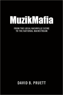 MuzikMafia: From the Local Nashville Scene to the National Mainstream