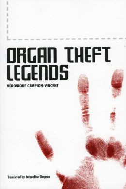Organ Theft Legends
