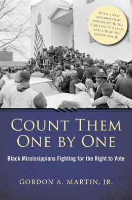Count Them One by One: Black Mississippians Fighting for the Right to Vote