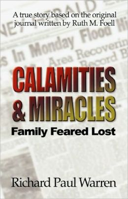Calamities And Miracles