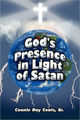 God's Presence In Light Of Satan