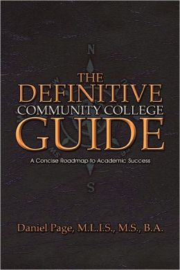 The Definitive Community College Guide