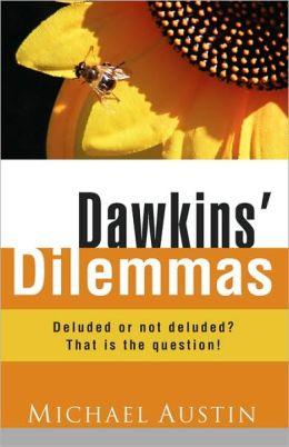 Dawkins' Dilemmas