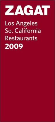 Los Angeles/So. California Restaurants 2009