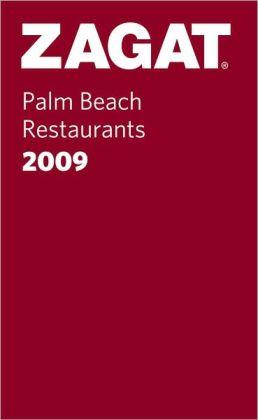 Zagat Palm Beach Restaurants Pocket Guide 2009