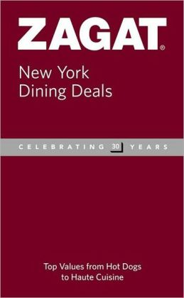 Zagat New York Dining Deals 2009