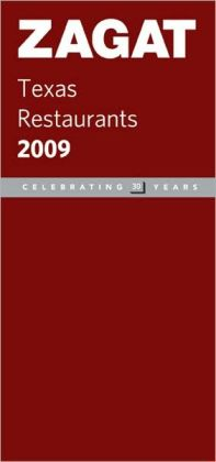 Zagat Texas Restaurants 2009
