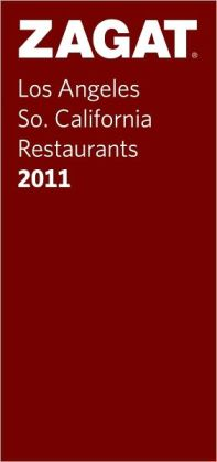 2011 Los Angeles/So. California Restaurants