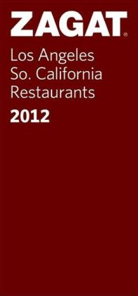 2012 Los Angeles/So. California Restaurants