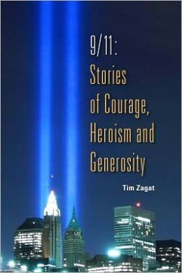 9/11: Stories of Courage, Heroism and Generosity