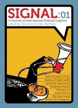 Signal 01: A Journal of International Political Graphics