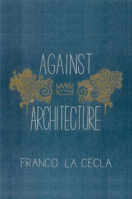 Against Architecture