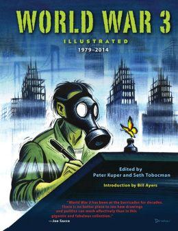 World War 3 Illustrated: 1979-2014