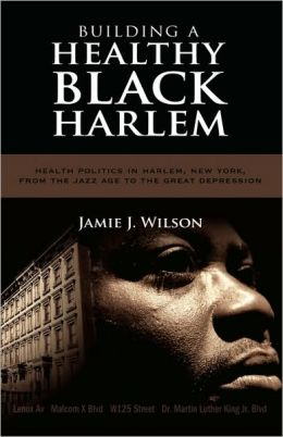 Building A Healthy Black Harlem