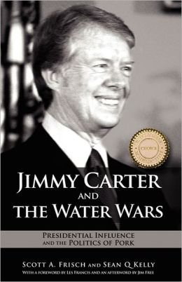 Jimmy Carter And The Water Wars