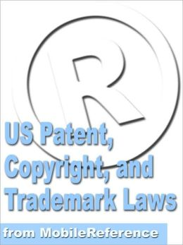 US Patent, Copyright, and Trademark Laws Study Guide