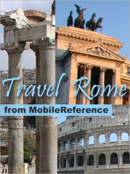 Travel Rome & Lazio, Italy: illustrated guide, phrasebook and maps.