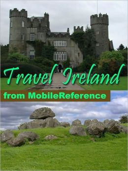 Travel Ireland: illustrated travel guide and maps. Includes: Dublin, Cork, Galway and more.