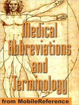 Medical Abbreviations and Terminology