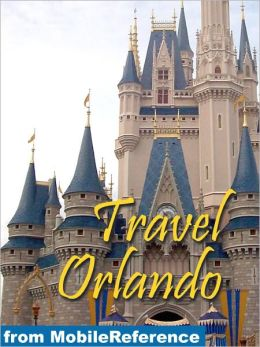 Travel Orlando, Florida, Walt Disney World Resort & more: illustrated guide and maps.