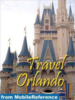 Travel Orlando, Florida, Walt Disney World Resort & more: illustrated guide and maps.