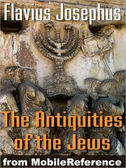 Antiquities of the Jews or Jewish Antiquities