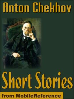 Short Stories: (200+) The Lady With The Dog, Love, A Schoolmistress, The Witch, The Wife & more